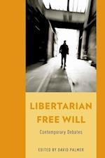 Libertarian Free Will af David Palmer