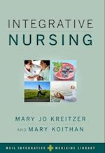 Integrative Nursing (Weil Integrative Medicine Library)