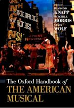 Oxford Handbook of The American Musical af Stacy Wolf, Raymond Knapp, Mitchell Morris
