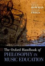 Oxford Handbook of Philosophy in Music Education (Oxford Handbooks)
