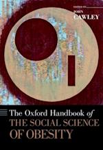 Oxford Handbook of the Social Science of Obesity (Oxford Handbooks)