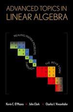 Advanced Topics in Linear Algebra af Kevin O Meara, Charles Vinsonhaler, John Clark