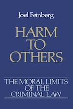 Harm to Others (Moral Limits of the Criminal Law)