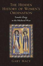 Hidden History of Women's Ordination: Female Clergy in the Medieval West