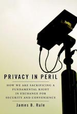 Privacy in Peril: How We are Sacrificing a Fundamental Right in Exchange for Security and Convenience