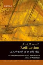 Reification: A New Look at an Old Idea (The Berkeley Tanner Lectures)