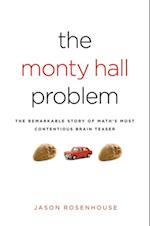 Monty Hall Problem: The Remarkable Story of Maths Most Contentious Brain Teaser