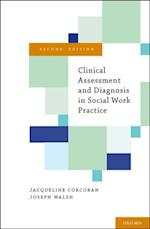 Clinical Assessment and Diagnosis in Social Work Practice