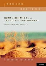 Human Behavior and the Social Environment, Micro Level Individuals and Families