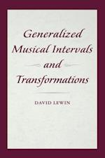 Generalized Musical Intervals and Transformations af David Lewin