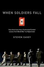 When Soldiers Fall af Steven Casey