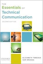 The Essentials of Technical Communication af Elizabeth Tebeaux, Sam Dragga