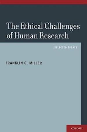The Ethical Challenges of Human Research