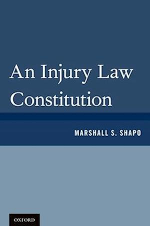 An Injury Law Constitution