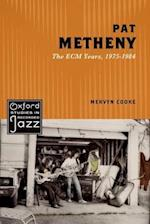 Pat Metheny (Oxford Studies in Recorded Jazz)