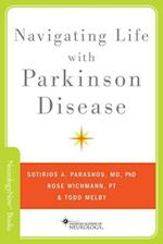 Navigating Life with Parkinson Disease (Neurology Now Books)