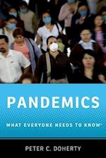 Pandemics (What Everyone Needs to Know)