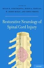 Restorative Neurology of Spinal Cord Injury