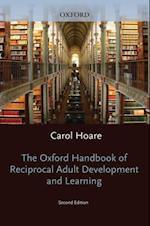 Oxford Handbook of Reciprocal Adult Development and Learning (Oxford Library of Psychology)
