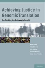 Achieving Justice in Genomic Translation: Re-Thinking the Pathway to Benefit