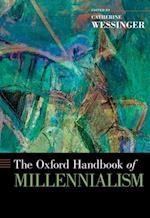 Oxford Handbook of Millennialism (Oxford Handbooks)