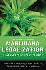 Marijuana Legalization: What Everyone Needs to KnowRG (What Everyone Needs to Know)