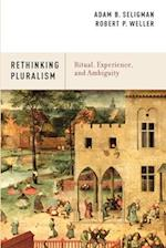 Ritual, Experience, and Ambiguity: Rethinking Pluralism