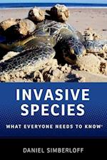 Invasive Species (What Everyone Needs to Know Paperback)