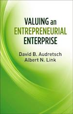 Valuing an Entrepreneurial Enterprise af David B. Audretsch
