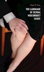 The Language of Sexual Misconduct Cases