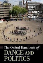 The Oxford Handbook of Dance and Politics (Oxford Handbooks)
