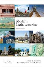Modern Latin America af Thomas E. Skidmore