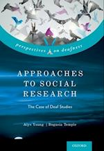 Approaches to Social Research (Perspectives on Deafness)