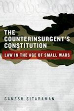 The Counterinsurgent's Constitution af Ganesh Sitaraman