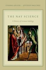 Nay Science: A History of German Indology