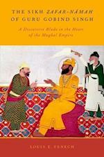 The Sikh Zafar-namah of Guru Gobind Singh