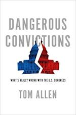 Dangerous Convictions af Tom Allen