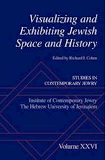 Visualizing and Exhibiting Jewish Space and History (STUDIES IN CONTEMPORARY JEWRY)