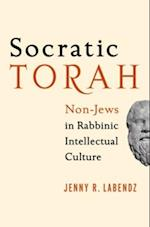 Socratic Torah: Non-Jews in Rabbinic Intellectual Culture