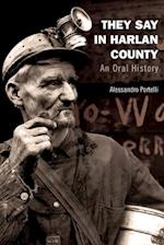 They Say in Harlan County (Oxford Oral History)
