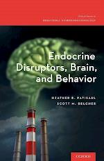 Endocrine Disruptors, Brain, and Behavior (Oxford Series in Behavioral Neuroendocrinology)
