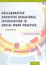 Collaborative Cognitive Behavioral Intervention in Social Work Practice