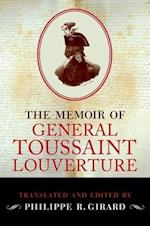 The Memoir of General Toussaint Louverture af Philippe R. Girard