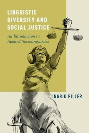 Linguistic Diversity and Social Justice