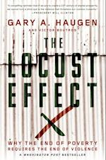 Locust Effect: Why the End of Poverty Requires the End of Violence af Victor Boutros