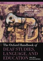 Oxford Handbook of Deaf Studies, Language, and Education, Volume 1 (Oxford Library of Psychology)
