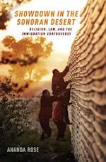 Showdown in the Sonoran Desert: Religion, Law, and the Immigration Controversy