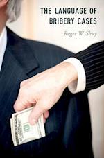Language of Bribery Cases