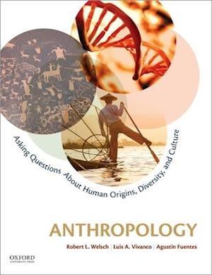 Bog, paperback Anthropology af Luis A. Vivanco, Robert L. Welsch, Agustin Fuentes
