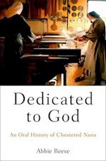 Dedicated to God (Oxford Oral History Series)